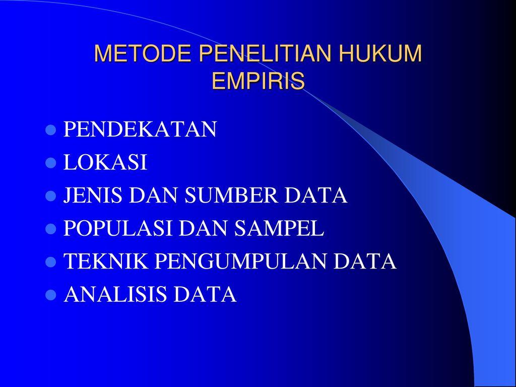 Penelitian Hk Empiris Non Doktrinal Ppt Download