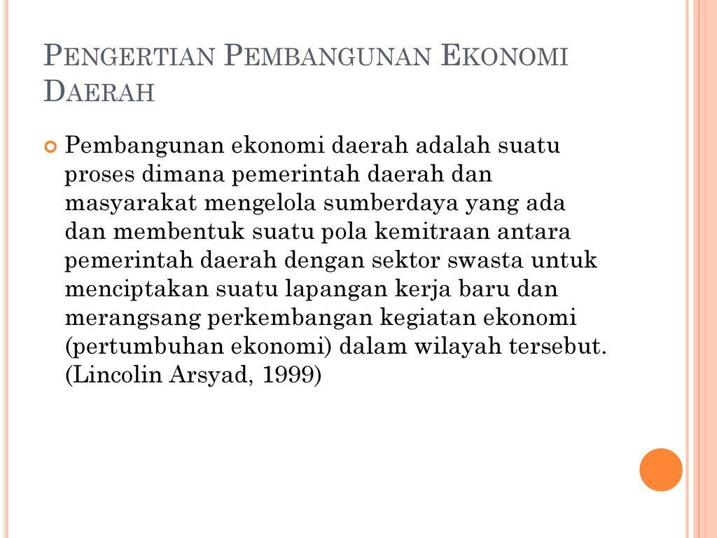 Ekonomi Pembangunan Daerah Ppt Download
