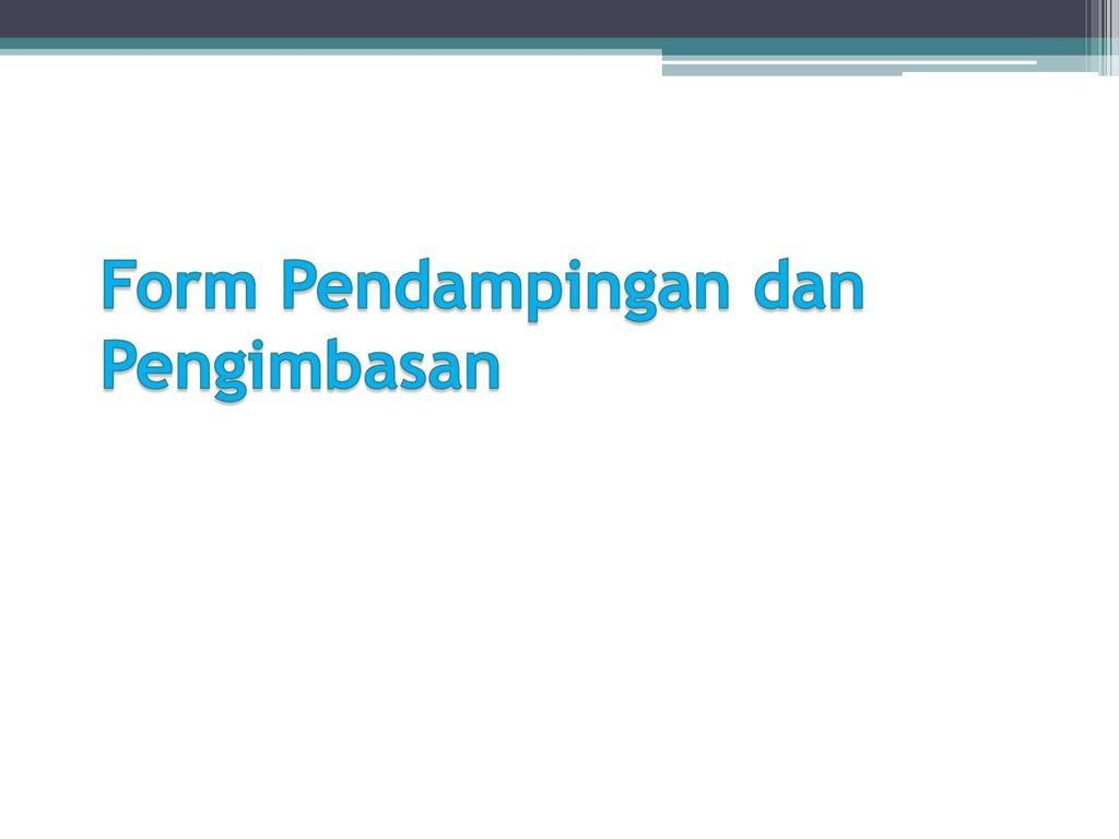Rtl Pendampingan Dan Pengimbasan Ppt Download