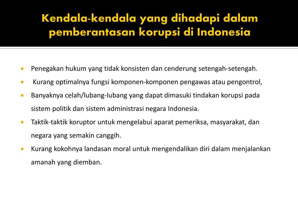 Upaya Pemberantasan Korupsi Di Indonesia Ppt Download
