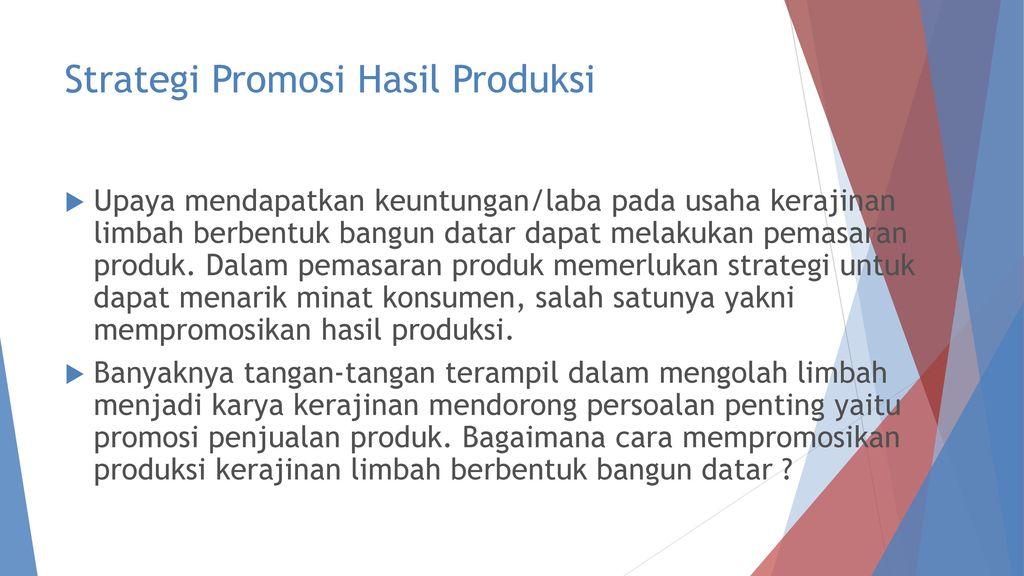 Strategi Promosi Hasil Produksi Ppt Download