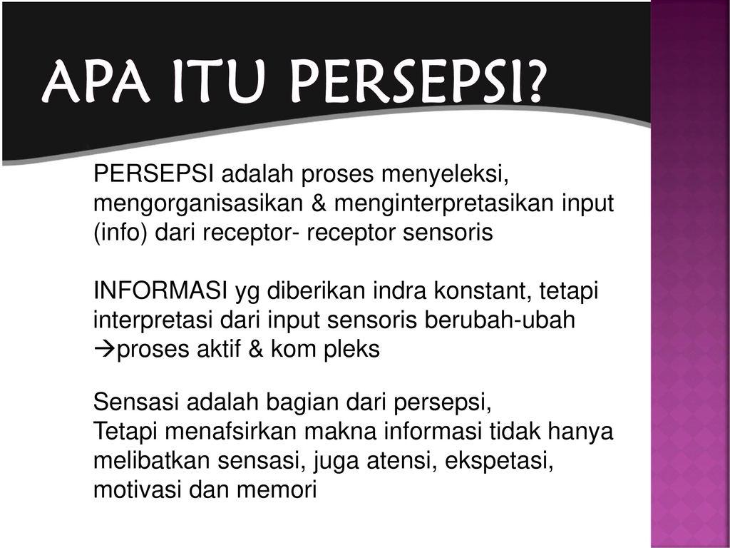 Sensasi Persepsi Ppt Download