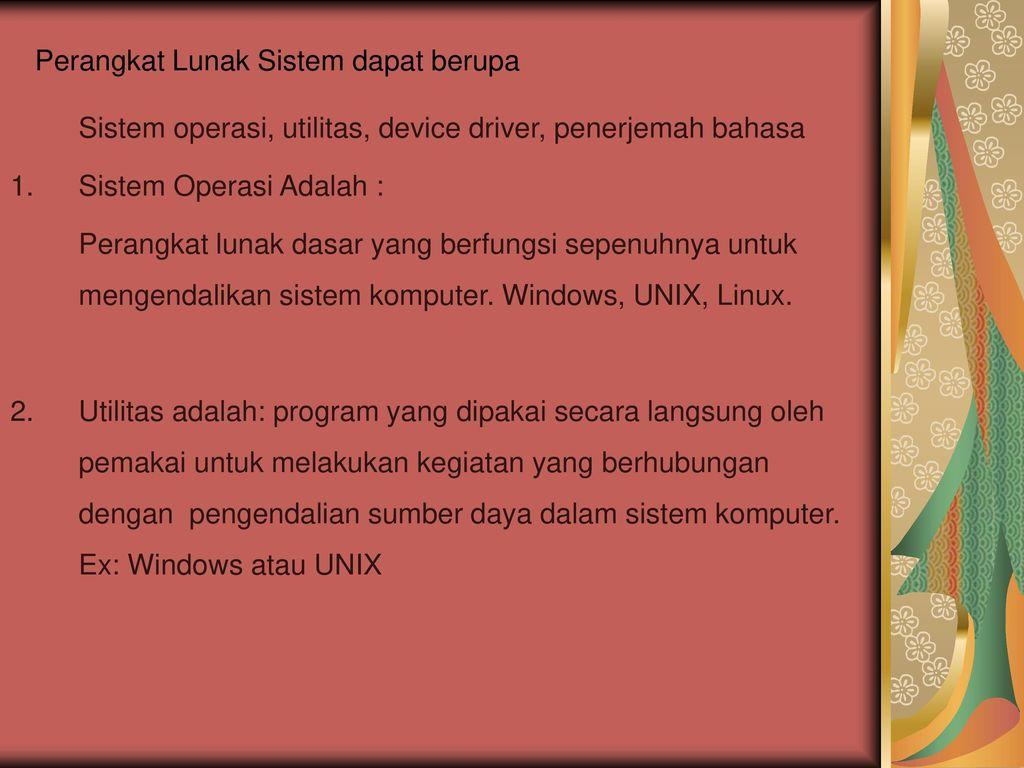 Perangkat Lunak Sistem Ppt Download