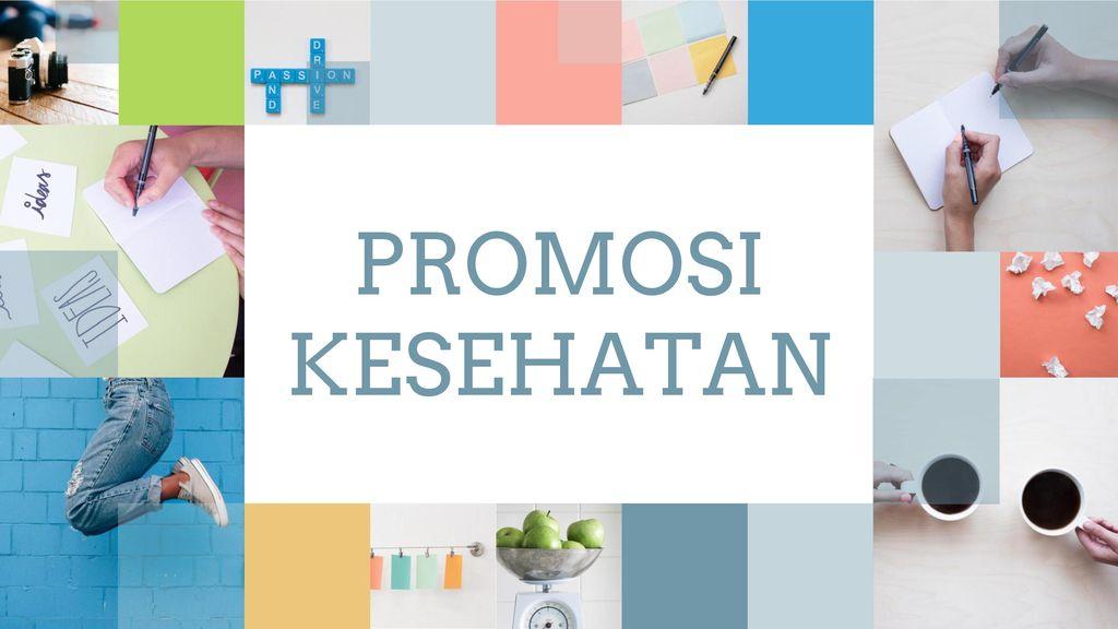 Promosi Kesehatan Ppt Download