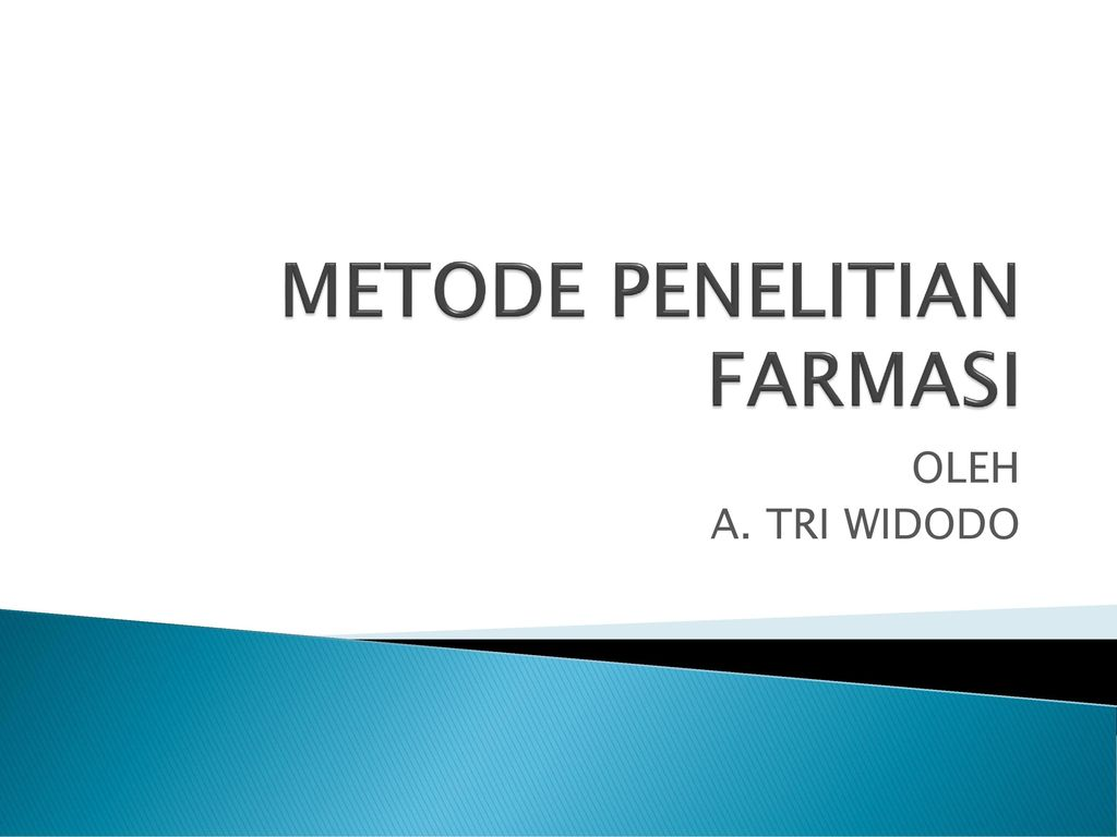 Metode Penelitian Farmasi Ppt Download