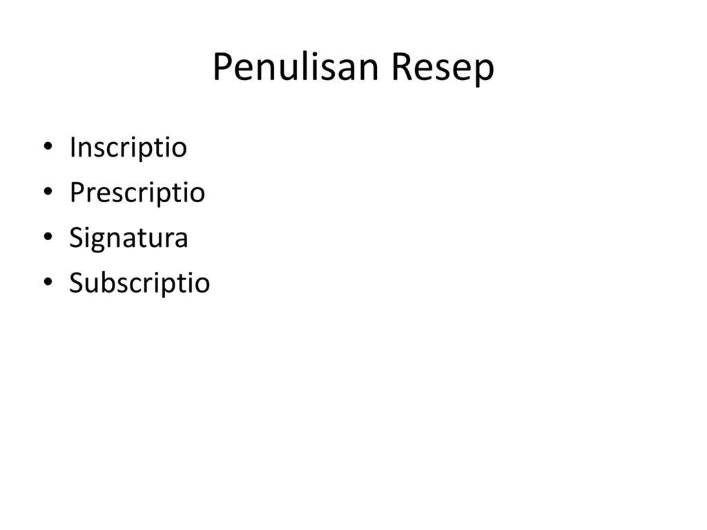 Penulisan Resep King Hans K Ppt Download