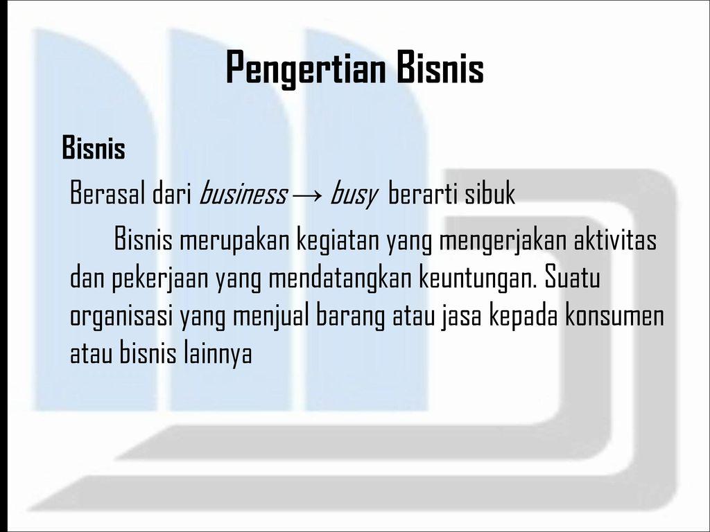 Peranan Bisnis Sistem Informasi - ppt download