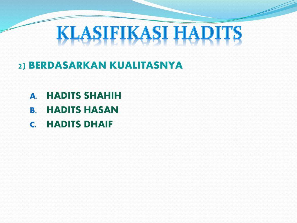 Komponen Hadits Dan Klasifikasi Hadits Ppt Download