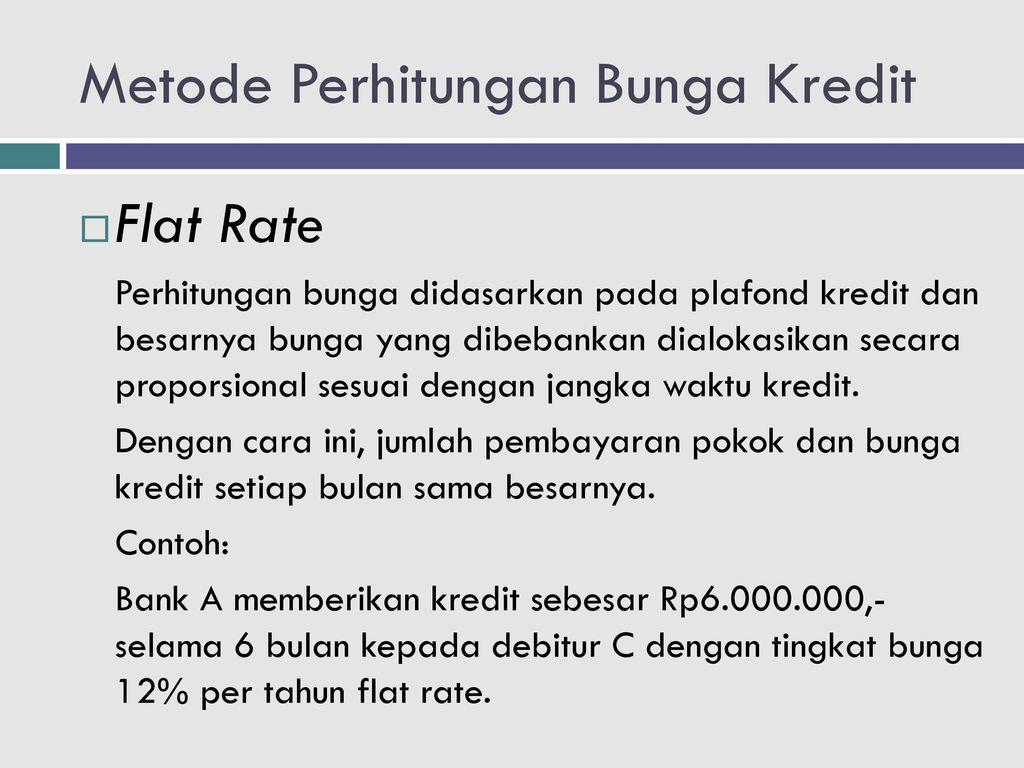 Metode Perhitungan Bunga Kredit Ppt Download