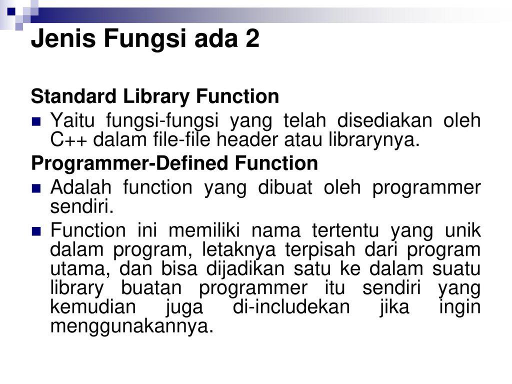 Jenis+Fungsi+ada+2+Standard+Library+Function - Jenis Fungsi Dalam C