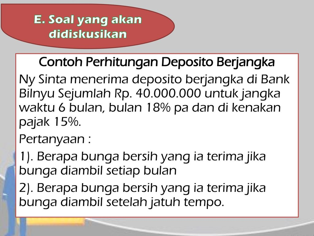 Contoh Soal Dan Jawaban Perhitungan Deposito Berjangka Guru Ilmu Sosial