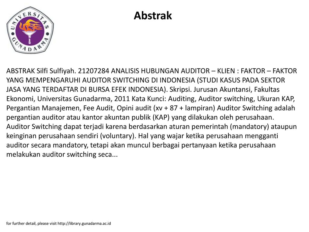 Mempengaruhi Auditor Switching Di Indonesia Studi Kasus Analisis