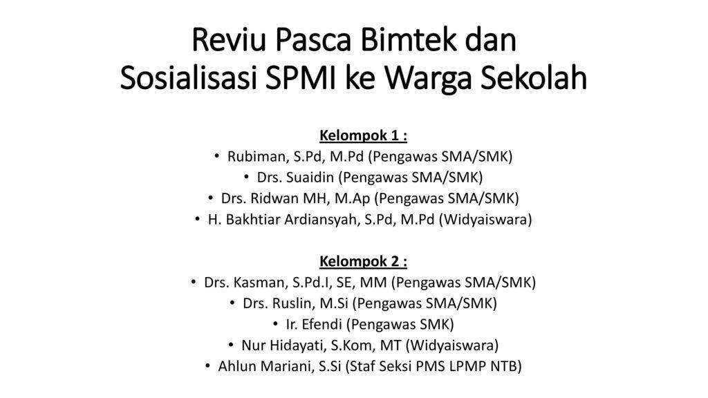 Reviu Pasca Bimtek Dan Sosialisasi Spmi Ke Warga Sekolah Ppt Download