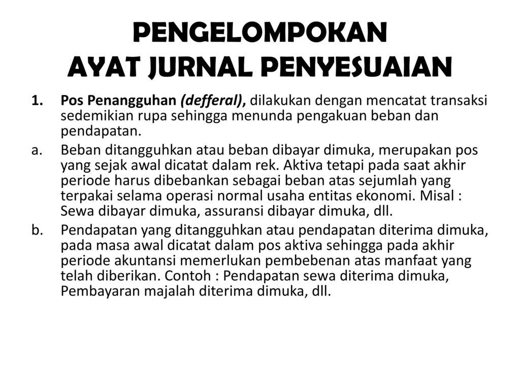 Jurnal Penyesuaian Adjustment Journal Ppt Download