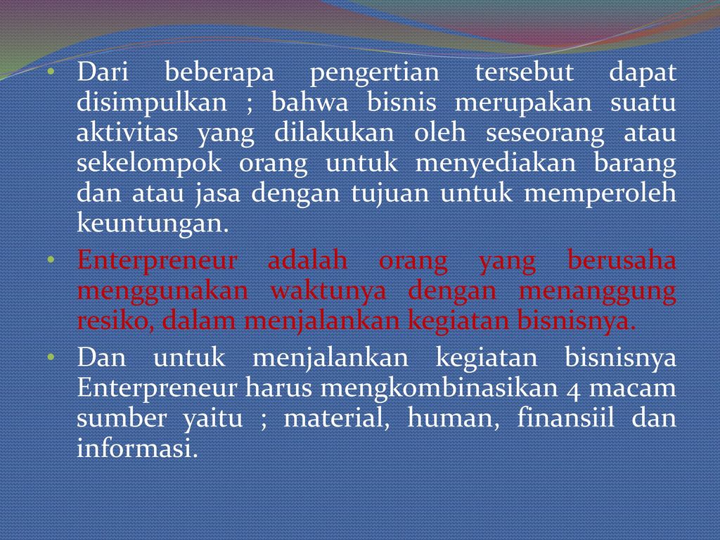 Pengertian BISNIS : Fungsi, Tujuan & Jenis-Jenis Bisnis [LENGKAP]