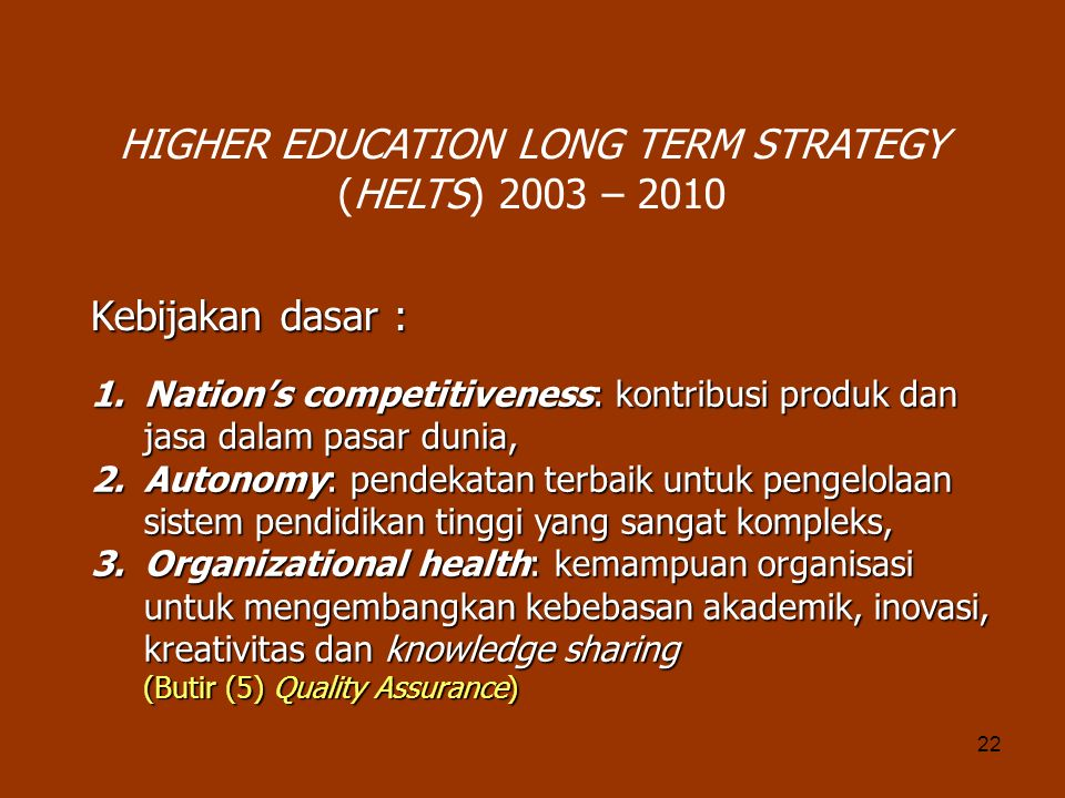 HIGHER EDUCATION LONG TERM STRATEGY (HELTS) 2003 – 2010