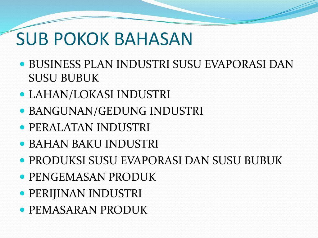 Industri Susu Evaporasi Dan Susu Bubuk Ppt Download