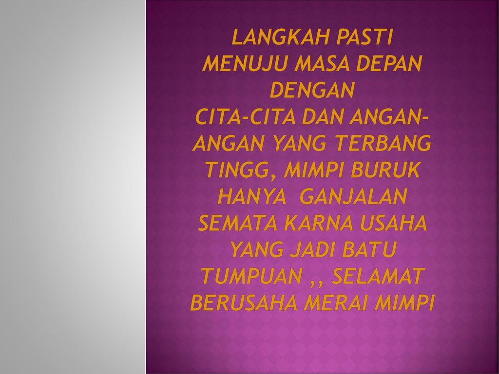 Kata Kata Mutiara Oleh Jamaluddin Ppt Download