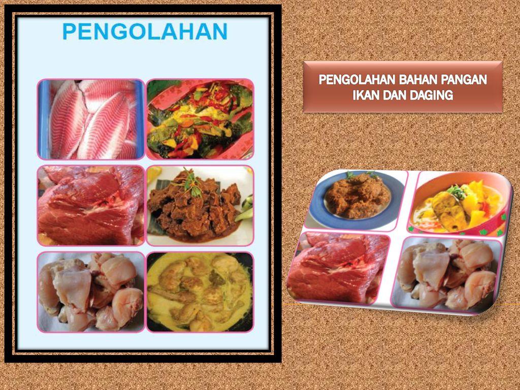 Pengolahan Bahan Pangan Ikan Dan Daging Ppt Download