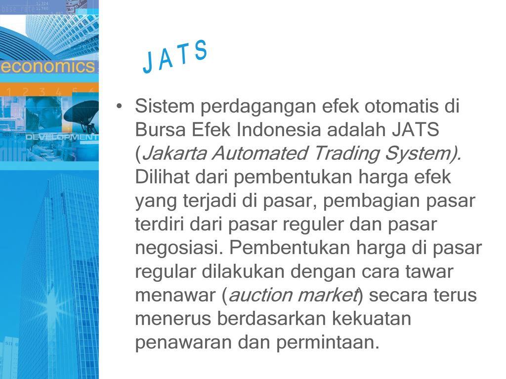 Bersatulah: SISTEM PERDAGANGAN DI BURSA EFEK INDONESIA