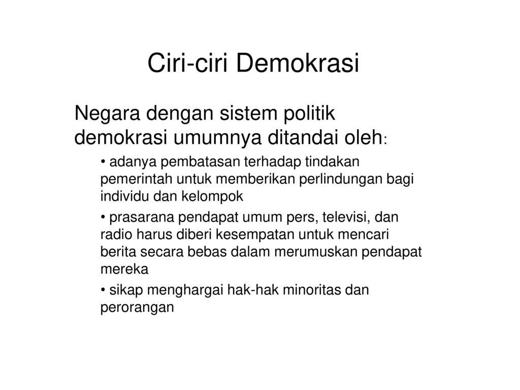 Ciri Ciri Demokrasi Negara Dengan Sistem Politik Demokrasi Umumnya
