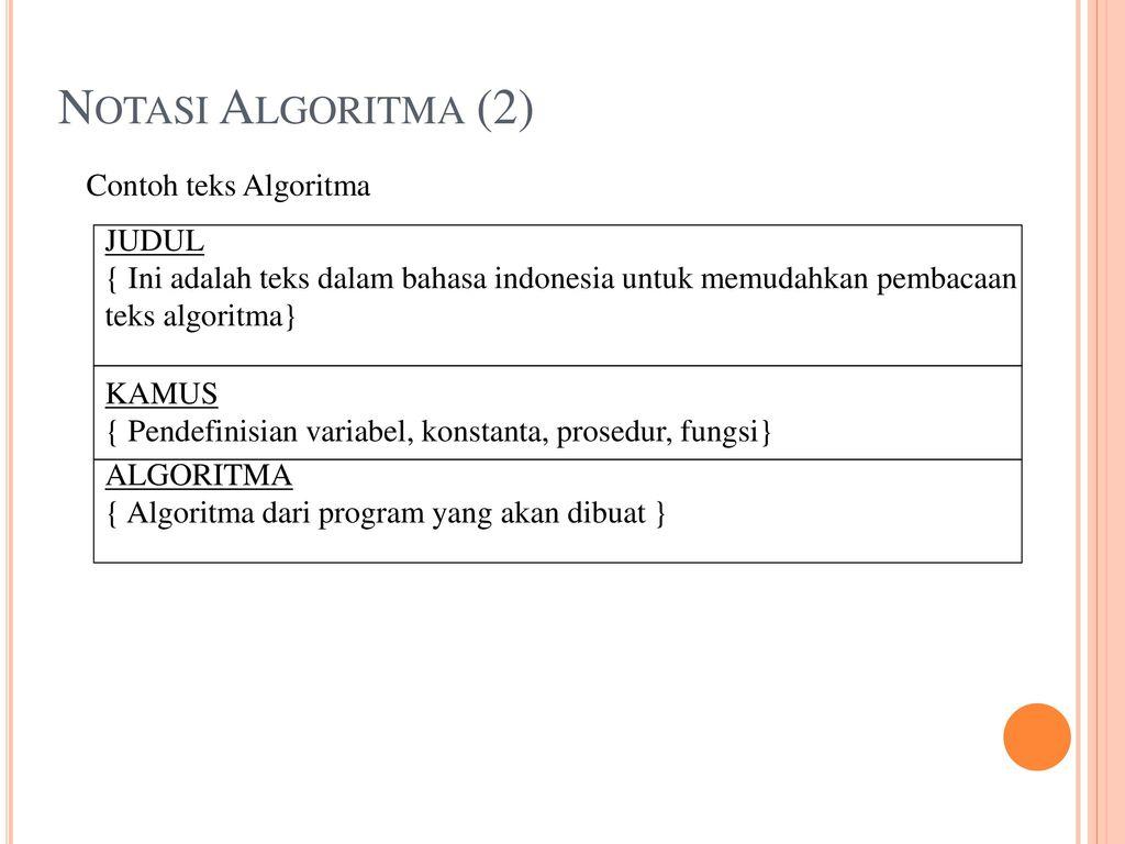 Review Algoritma 1 Teks Algoritma Terdiri Dari Tiga Bagian Ppt