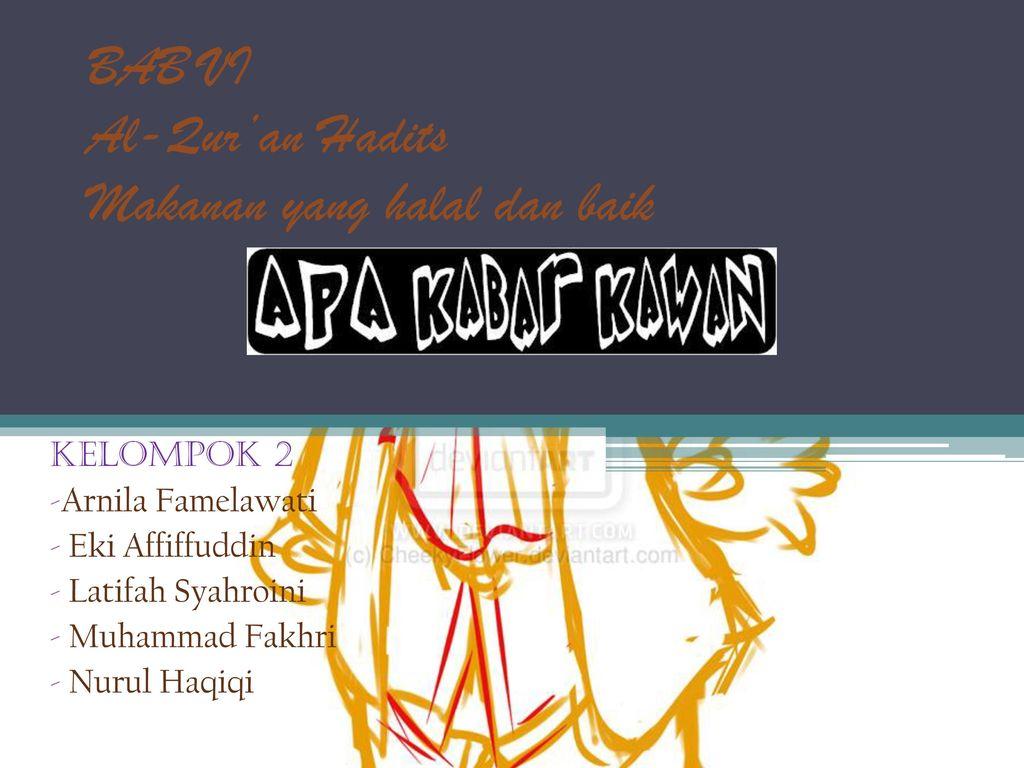 Bab Vi Al Qur An Hadits Makanan Yang Halal Dan Baik Ppt Download