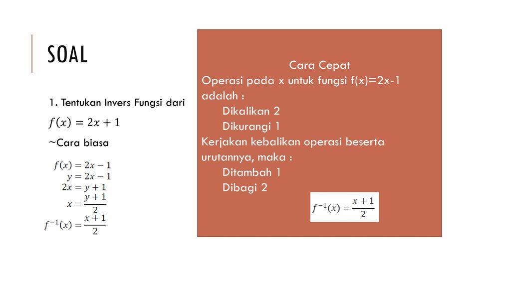 Cara Cepat Mencari Invers Fungsi Feriyanto X Mipa Ppt Download
