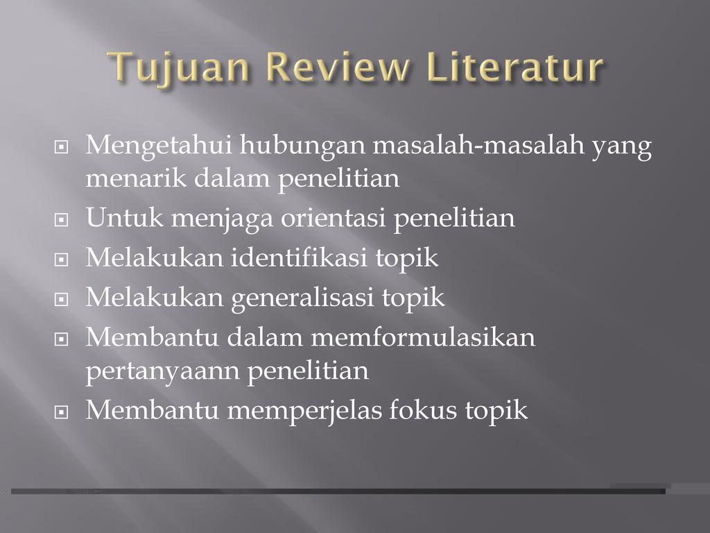 Tinjauan Literatur Dalam Penelitian Keperawatan Ppt Download