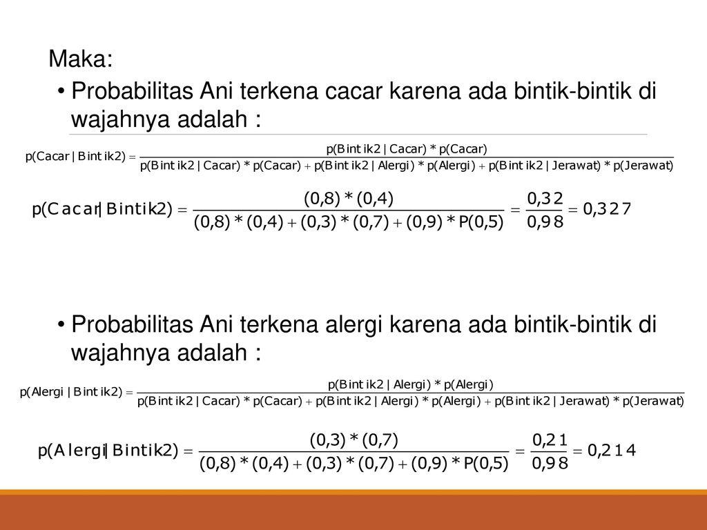 Tentukan Probabilitas Bayes Jerawat Cacar Dan Alergi