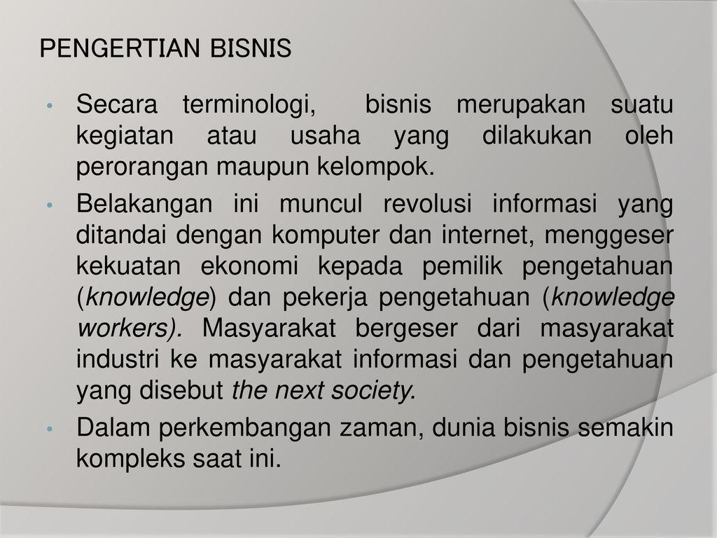 PENGERTIAN BISNIS: Fungsi, Konsep, Tujuan, Manfaat, Jenis & Macam Macam Bisnis