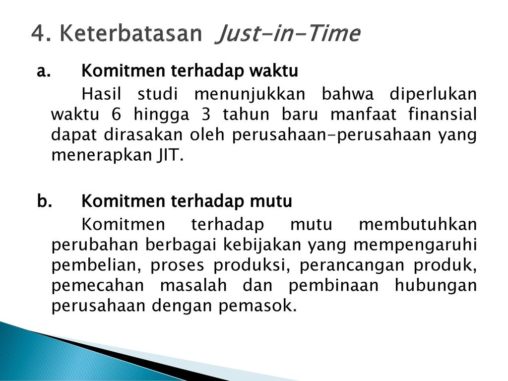4. Keterbatasan Just-in-Time