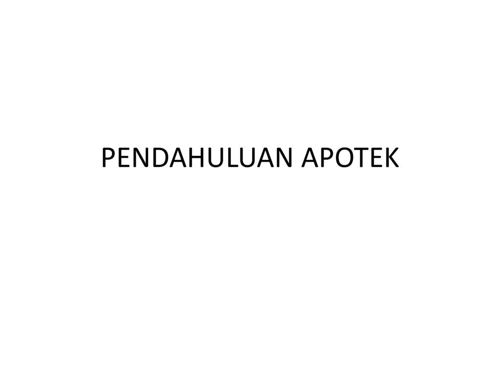Pendahuluan Apotek Ppt Download
