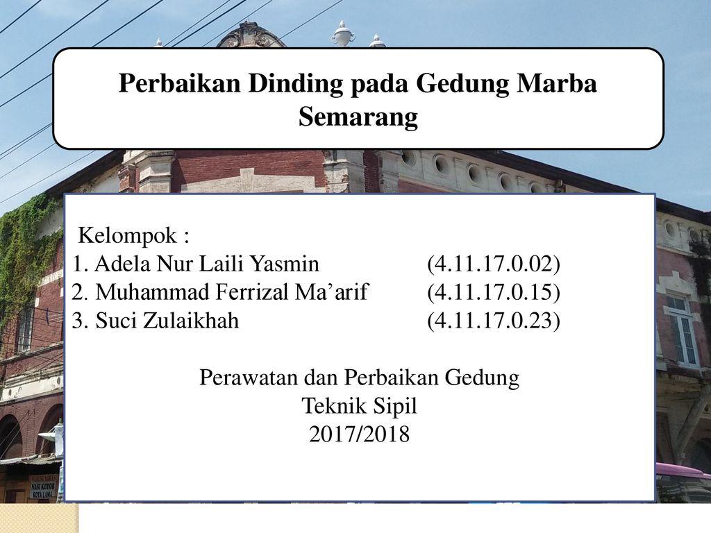 Perbaikan Dinding Pada Gedung Marba Semarang Ppt