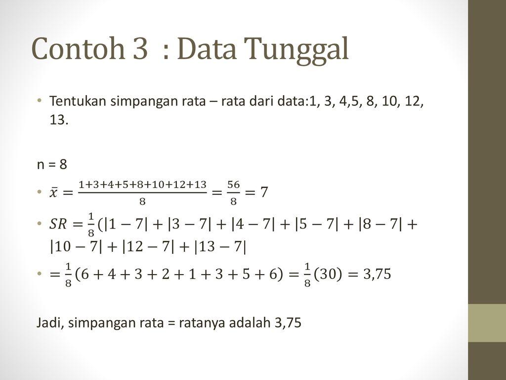 17+ Simpangan rata rata dari data 7 5 8 9 6 adalah information