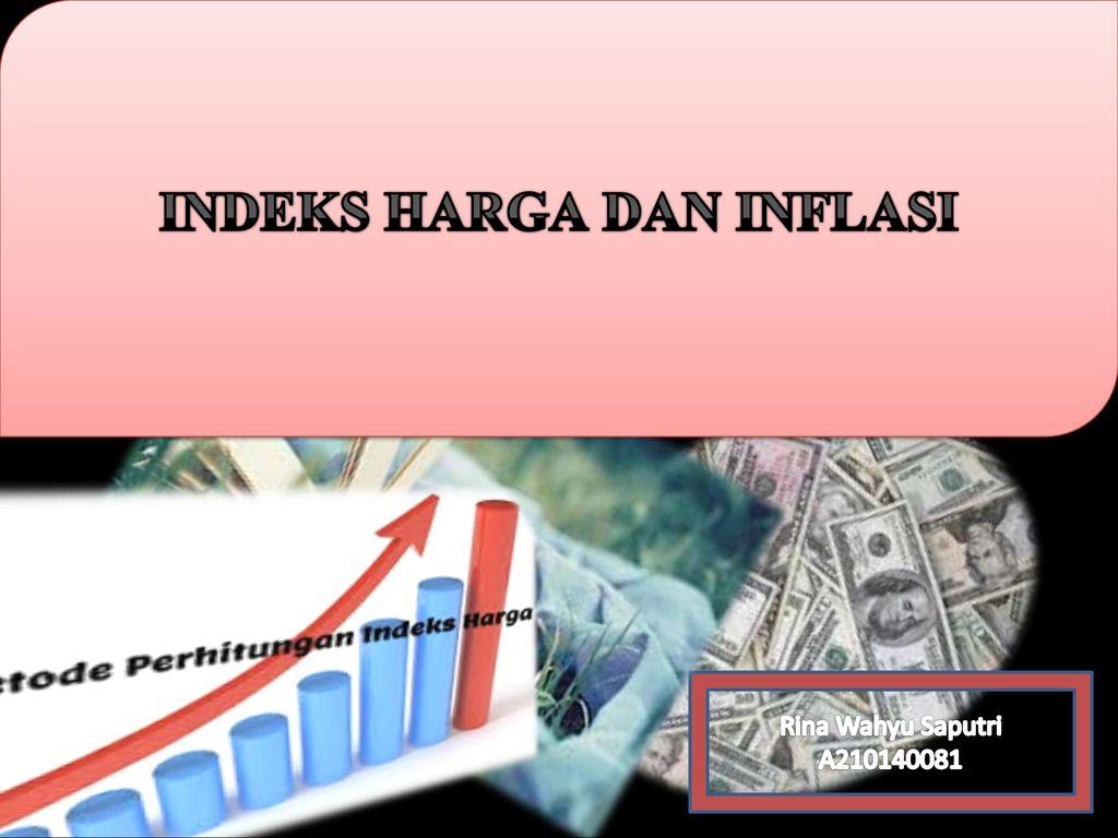 Indeks Harga Dan Inflasi Ppt Download
