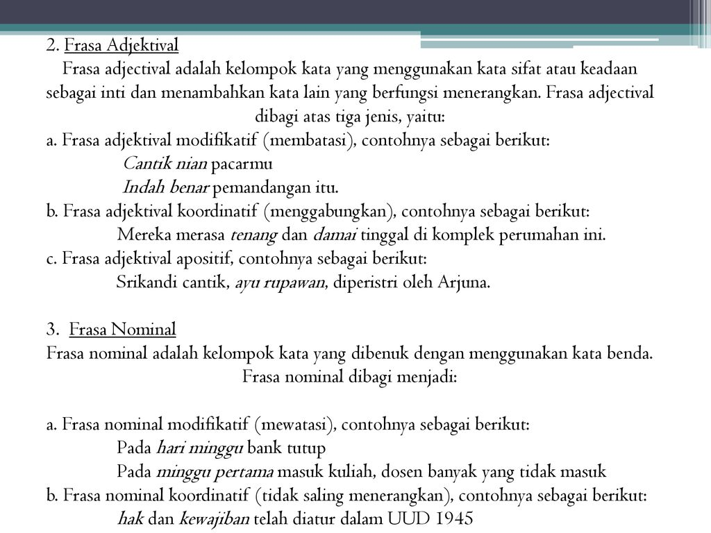 Hakikat Frasa Pembagian Frasa Dan Hakikat Klausa Ppt Download