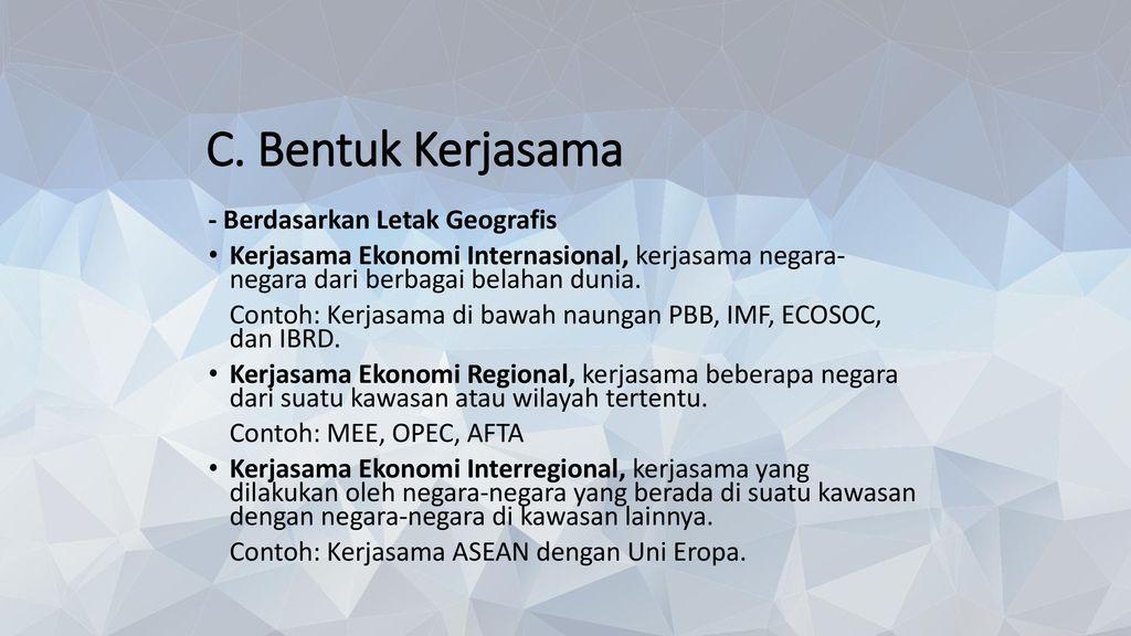 Bentuk Kerja Sama Ekonomi Internasional Negara Maju dan