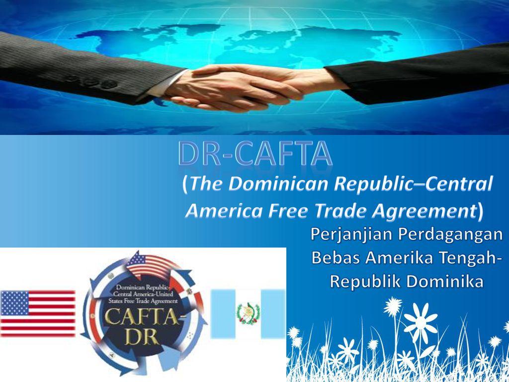 Dr Cafta The Dominican Republiccentral America Free Trade