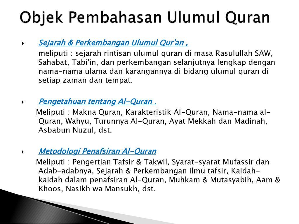 Pengertian Ulumul Quran Sejarah Perkembangannya Ppt Download