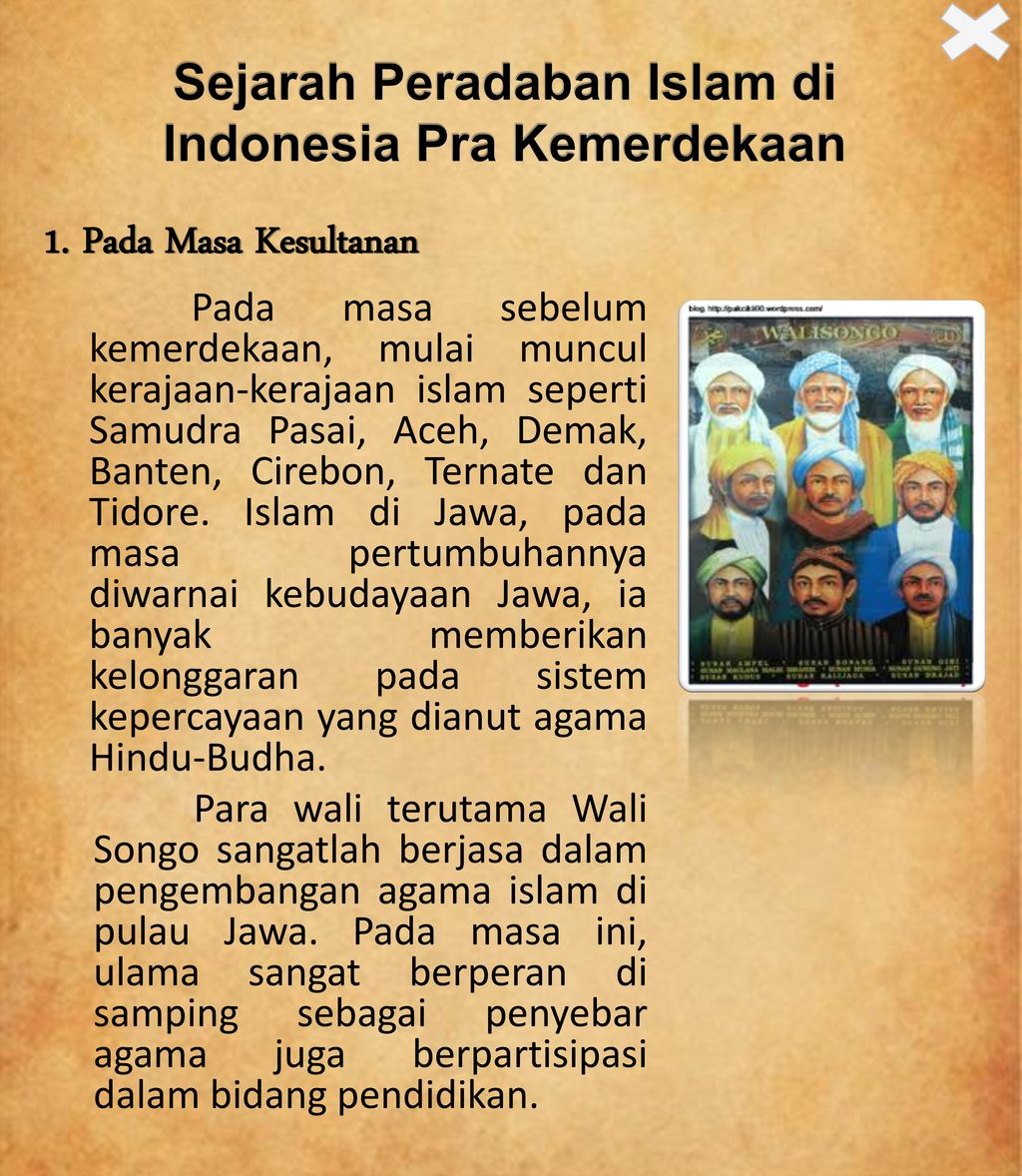Sejarah Peradaban Islam Pada Masa Pra Dan Pasca Kemerdekaan Di Indonesia Kelompok 12 Ulfa Muwahidah Vony Juliantika Ppt Download