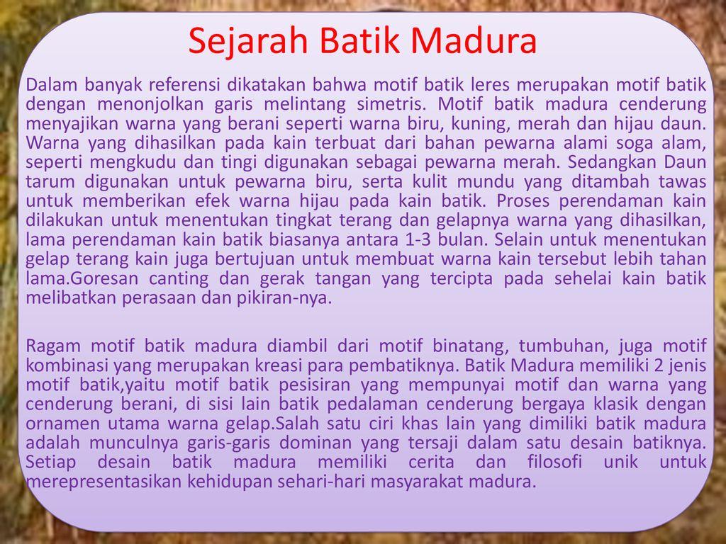 "Sejarah Batik Nusantara Dan Batik Mancanegara"" Ppt"