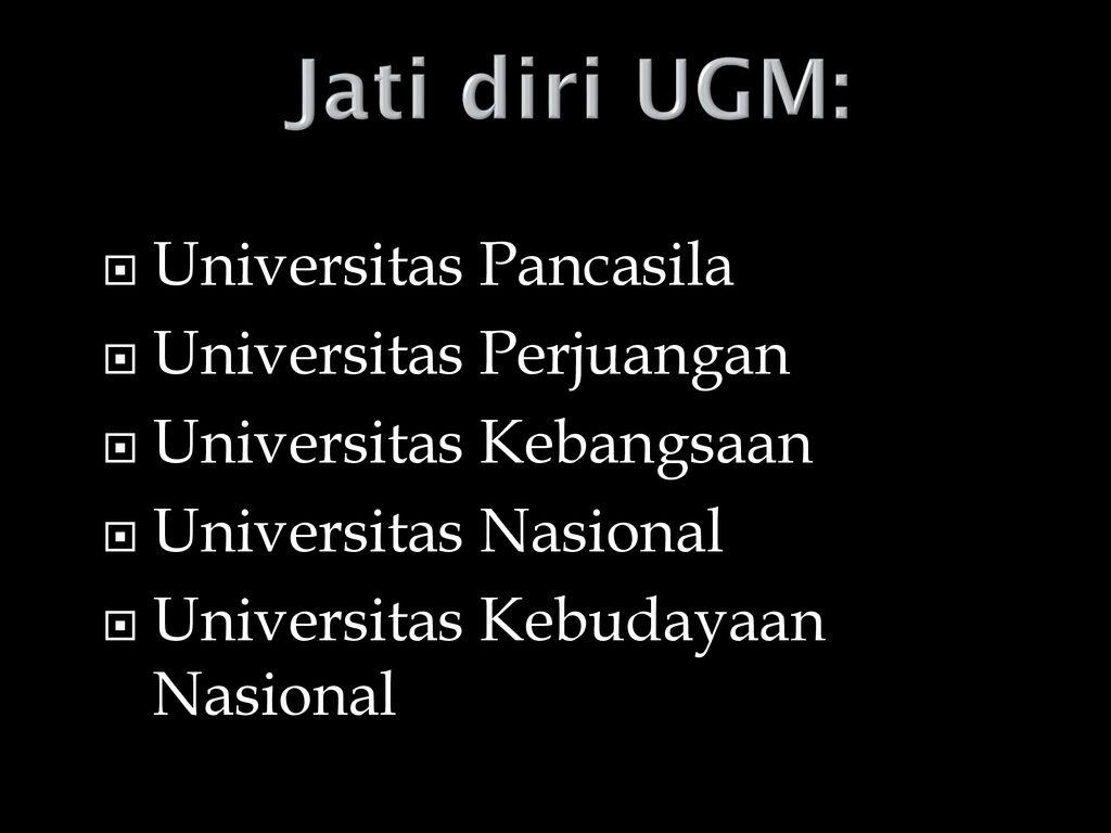 Jati+diri+UGM%3A+Universitas+Pancasila+Universitas+Perjuangan