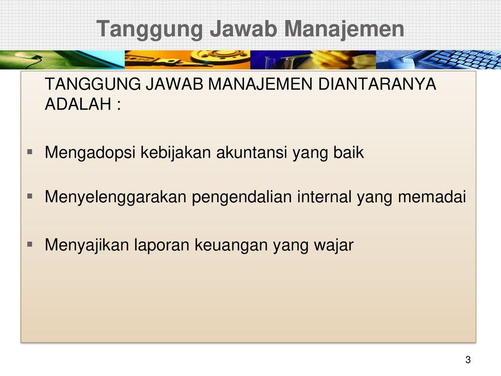 Tanggung Jawab Dan Tujuan Audit Ppt Download