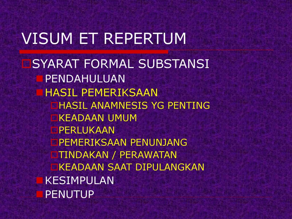 Visum Et Repertum Dan Prosedur Medikolegal Ppt Download