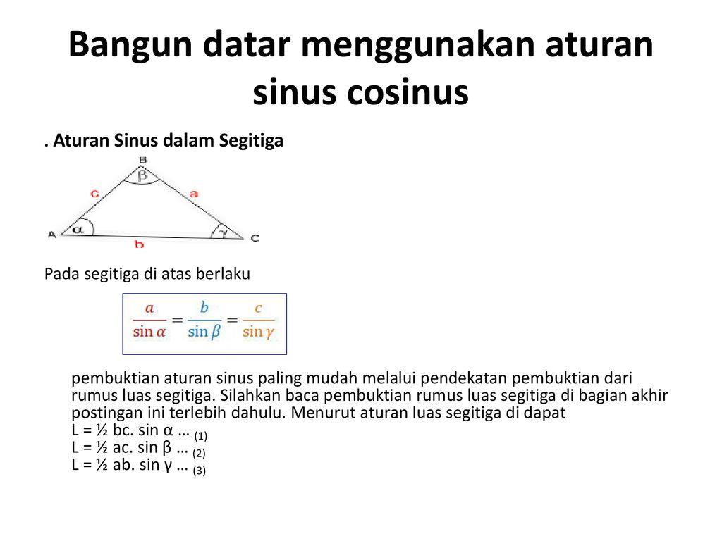Menganalisis Hubungan Kekongorenan Antar Bangun Datar Dengan Menggunakan Aturan Sinus Cosinus Dan Sifat Transformasi Geometri Nama Allafta M A N A Rindu Ppt Download