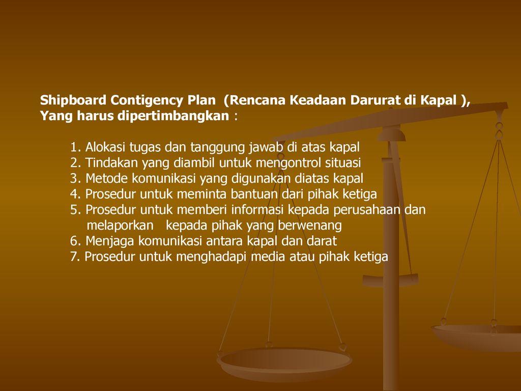 Shipboard+Contigency+Plan+%28Rencana+Keadaan+Darurat+di+Kapal+%29%2C - Jenis Jenis Pompa Di Atas Kapal