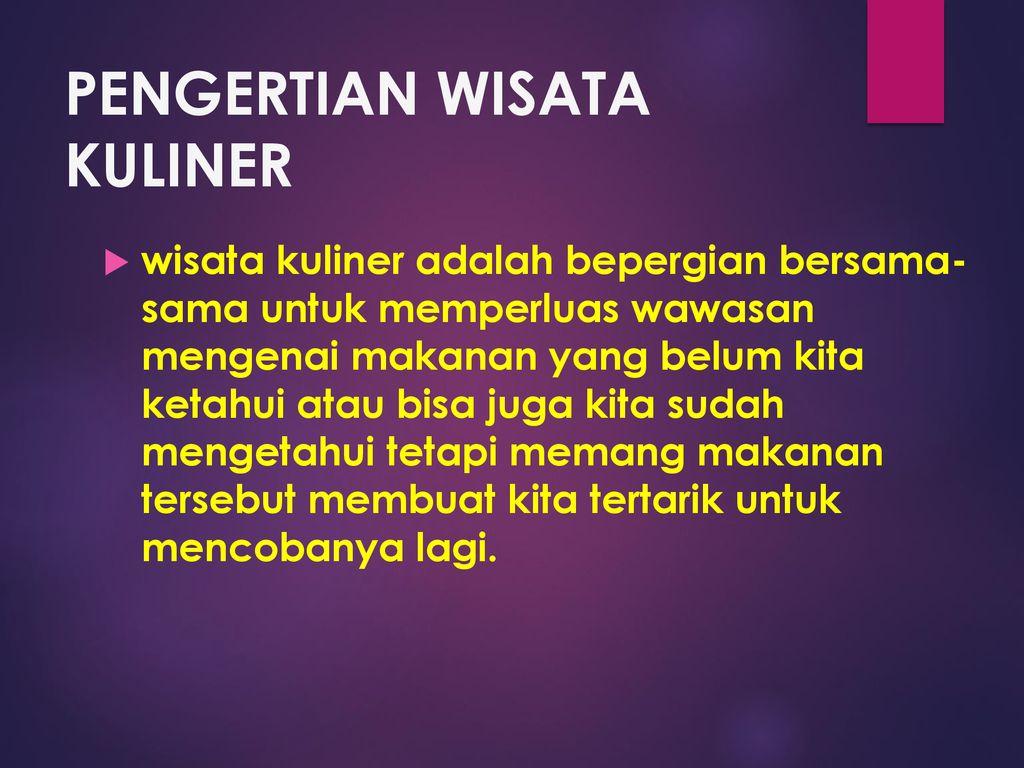 POTENSI EKONOMI KREATIF INDONESIA PADA SEKTOR KULINER - ppt download