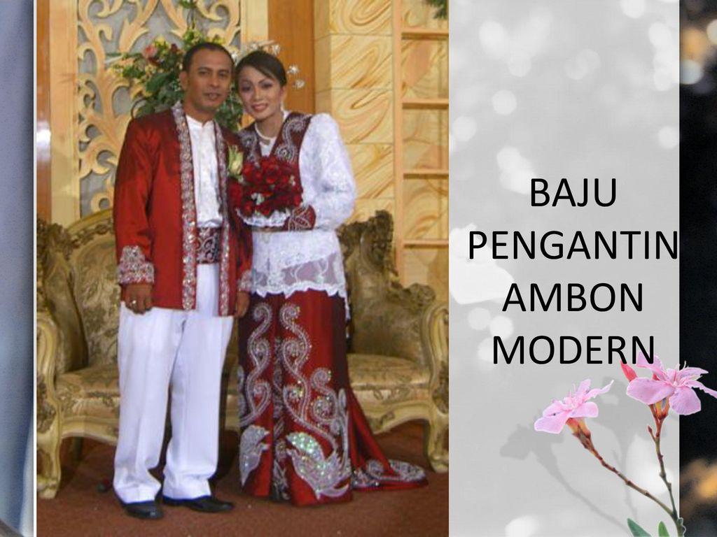 SEJARAH MODE TATA RIAS MALUKU. - ppt download