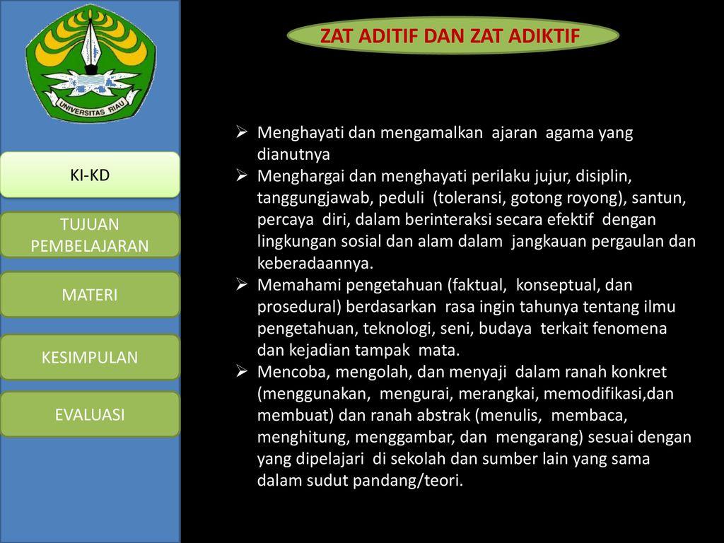 Zat Aditif Dan Adiktif Psikotropika Ppt Download